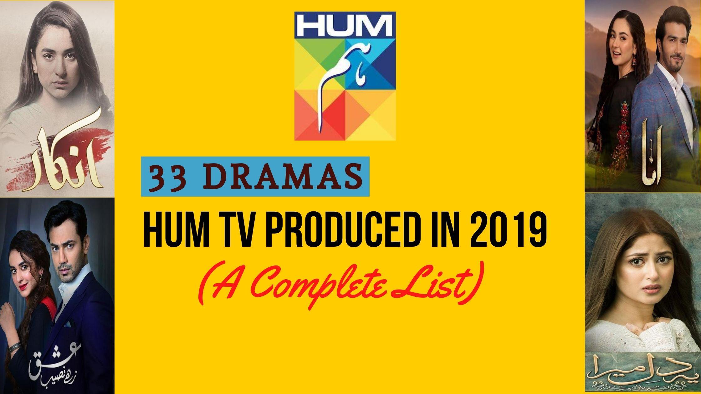 HUM TV Dramas List 2019