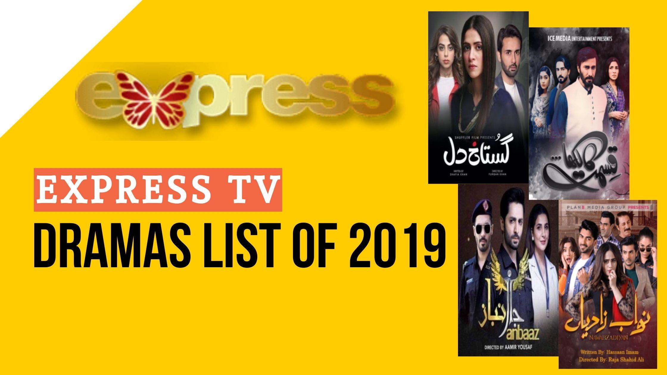 Express TV Dramas List of 2019