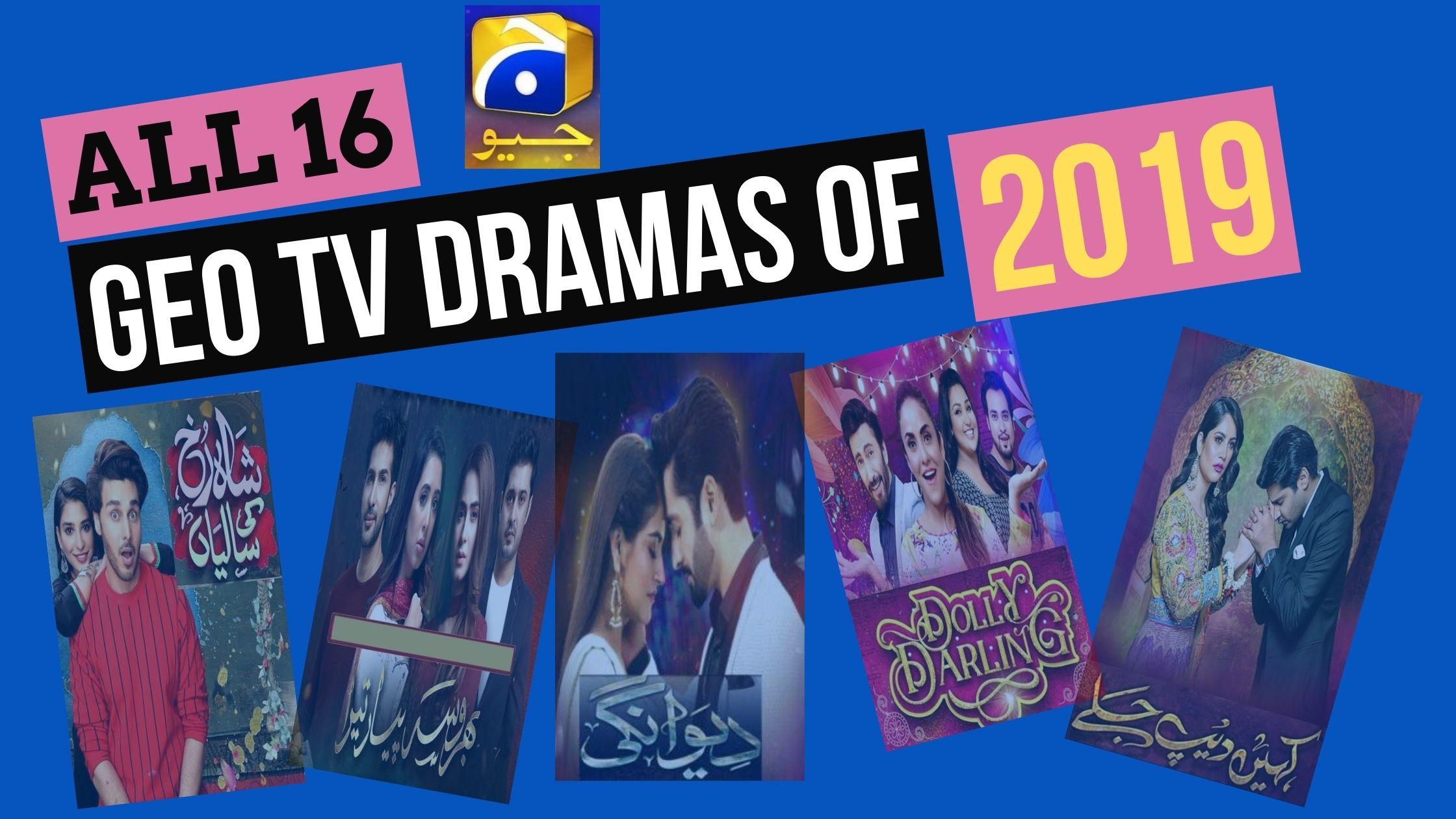 Geo Dramas List 2019