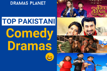 Top Pakistani Comedy Dramas