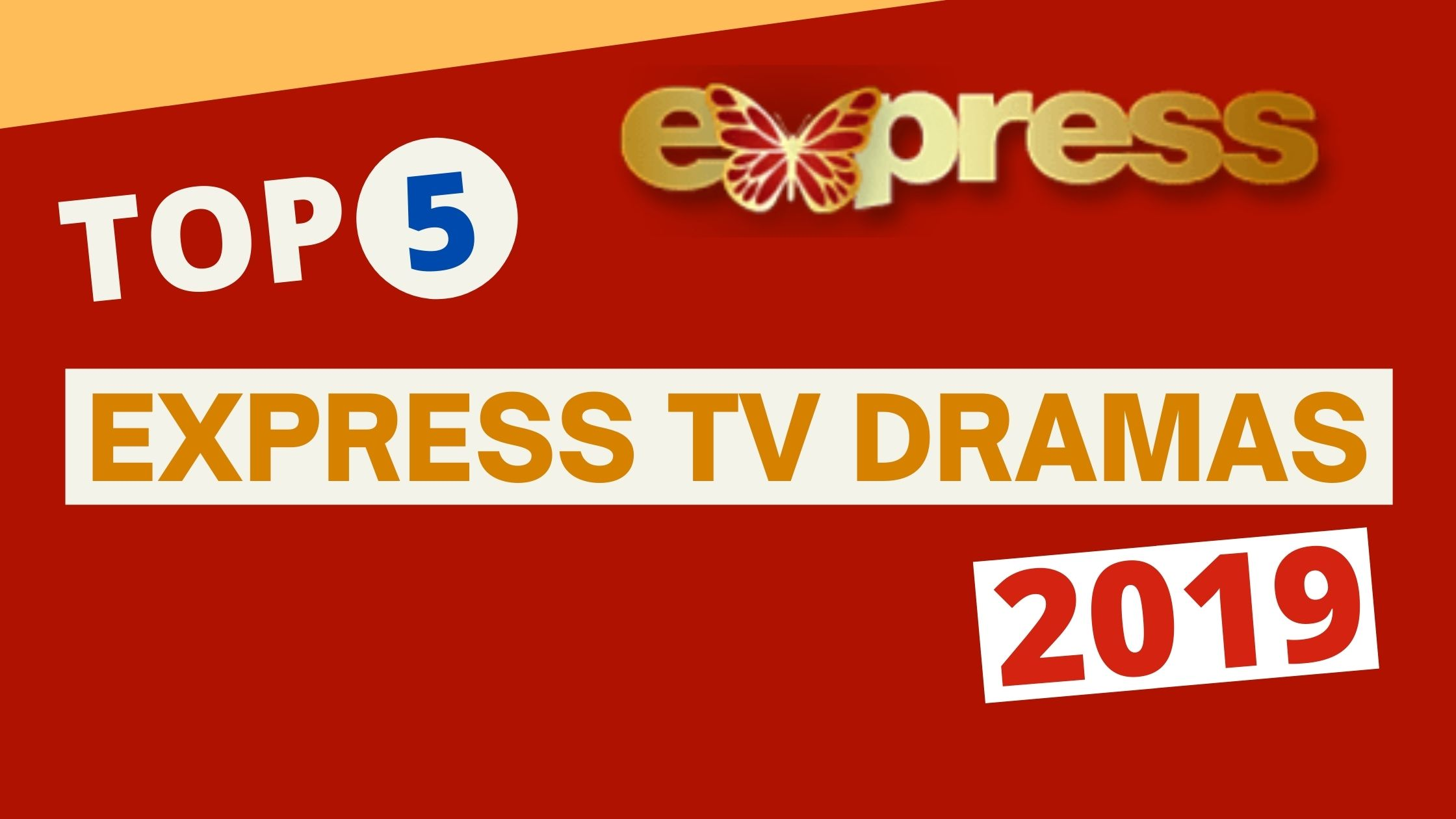 Top 5 Express TV 2019