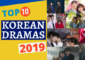 Top 10 Korean Dramas 2019