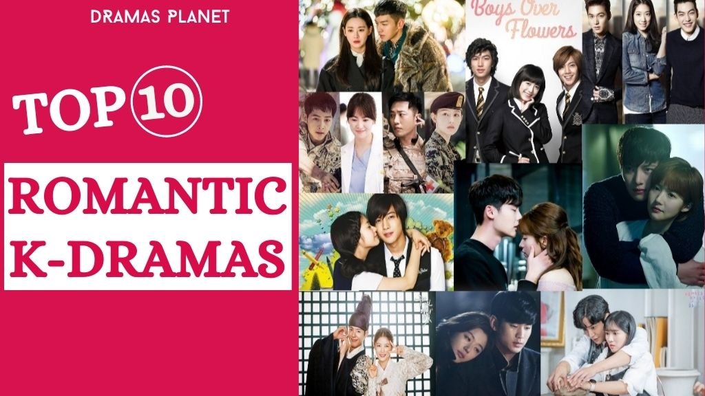 Top 10 Romantic Korean Dramas
