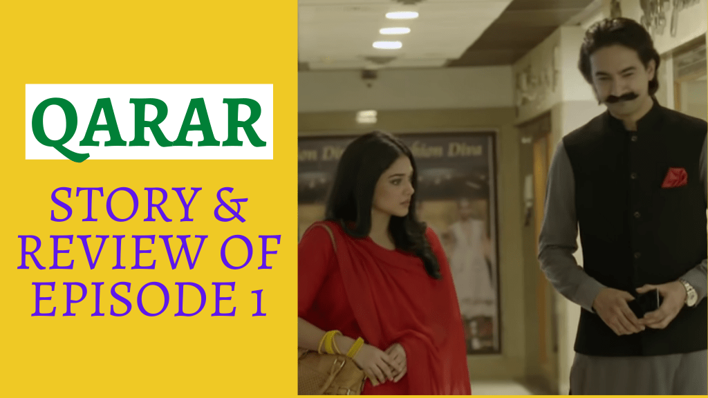 Qarar - Story & Review (Episode 1)