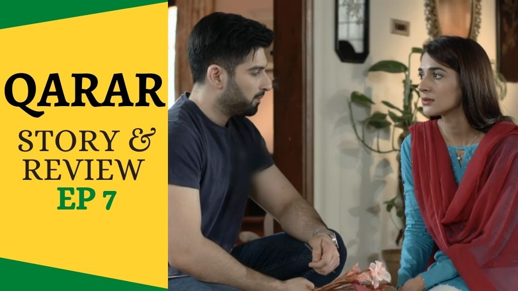 Qarar - Story & Review (Episode 7)